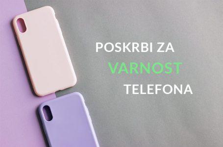 Varnost telefona naj bo prioriteta